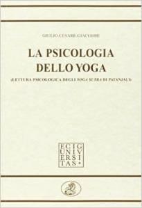 La psicologia dello Yoga Giulio Cesare Giacobbe